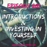Boss Girl Creative Podcast Episode 001 - Investing in Yourself