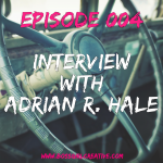 Boss Girl Creative Podcast Episode 003 - Interview with Adrian R. Hale