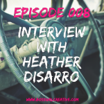 BGC Episode 008 Interview with Heather Disarro from Heather's Dish