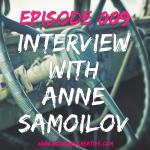 BGC Episode 009 - Interview with Anne Samoilov
