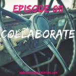 BGC Episode 011 - Collaborations