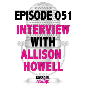 EPISODE 051 - INTERVIEW WITH ALLISON HOWELL (RW ELEPHANT)