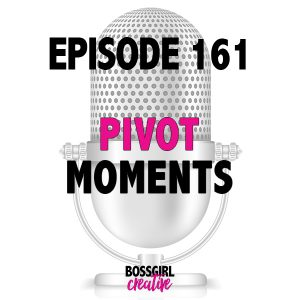 In this episode of the Boss Girl Creative Podcast, I chat about pivot moments in business. And how to use them to help you grow.