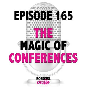 Episode 165 is all about the Magic of Conferences. Find out what makes conferences so special!