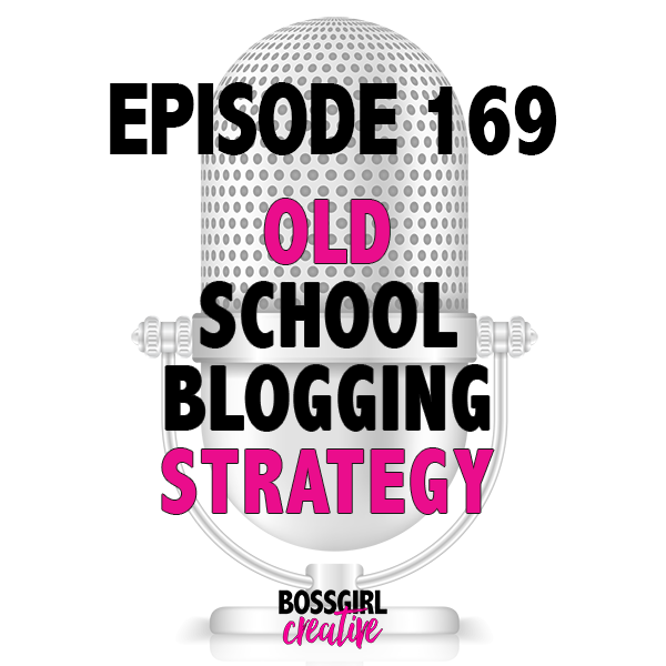 It's time to get back to the basics of blogging! Take a listen to Episode 169 to find out how you can incorporate some old school blogging strategy to help you grow your online empire!