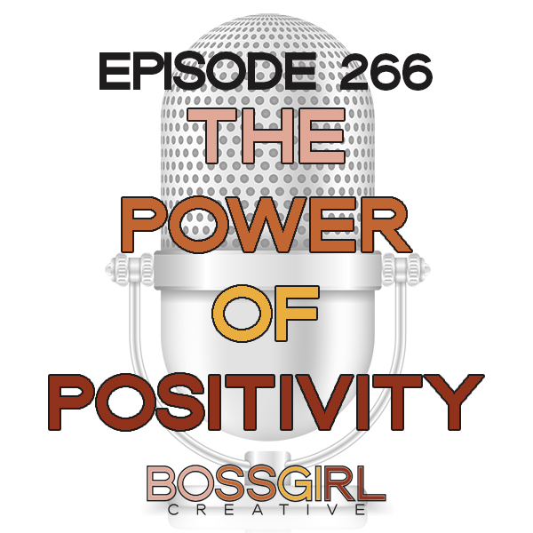 EPISODE 266 - THE POWER OF YOUR ATTITUDE