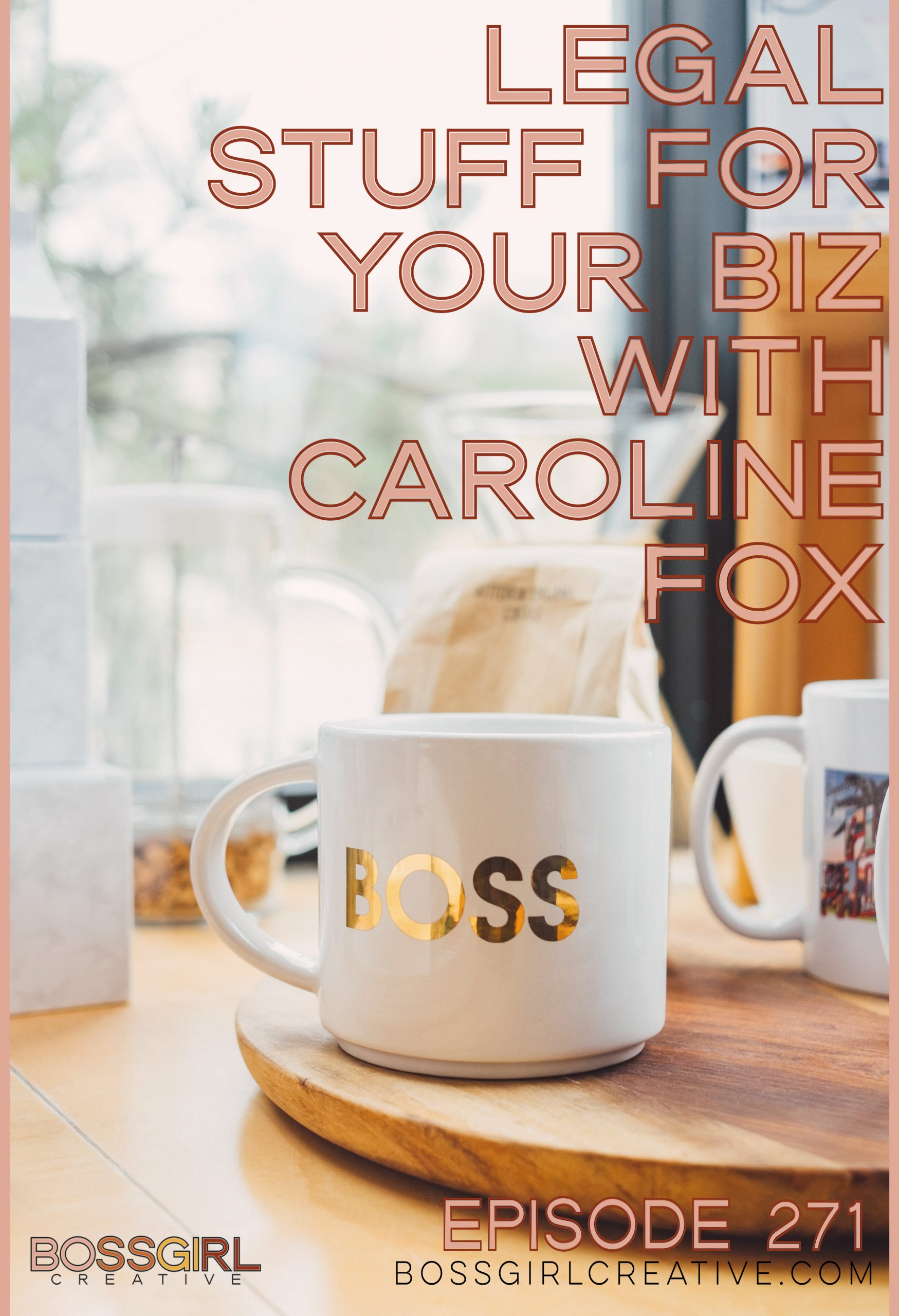 Legal Stuff for Your Business with Caroline Fox