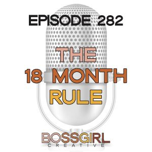 EPISODE 282 - THE 18 MONTH RULE