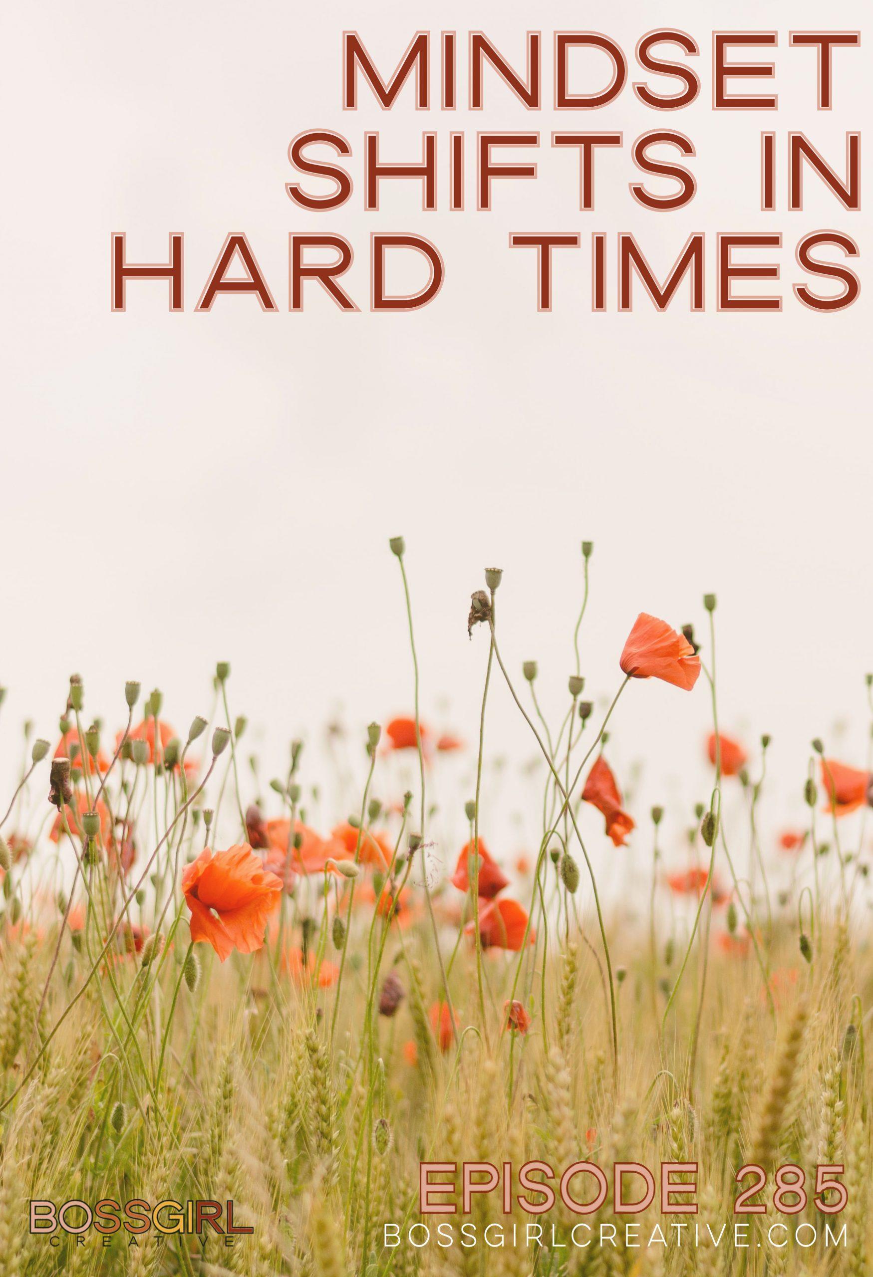 BGC Episode 285 - Mindset Shifts in Hard Times