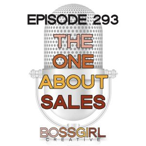 BGC Ep 293 - The One About Sales