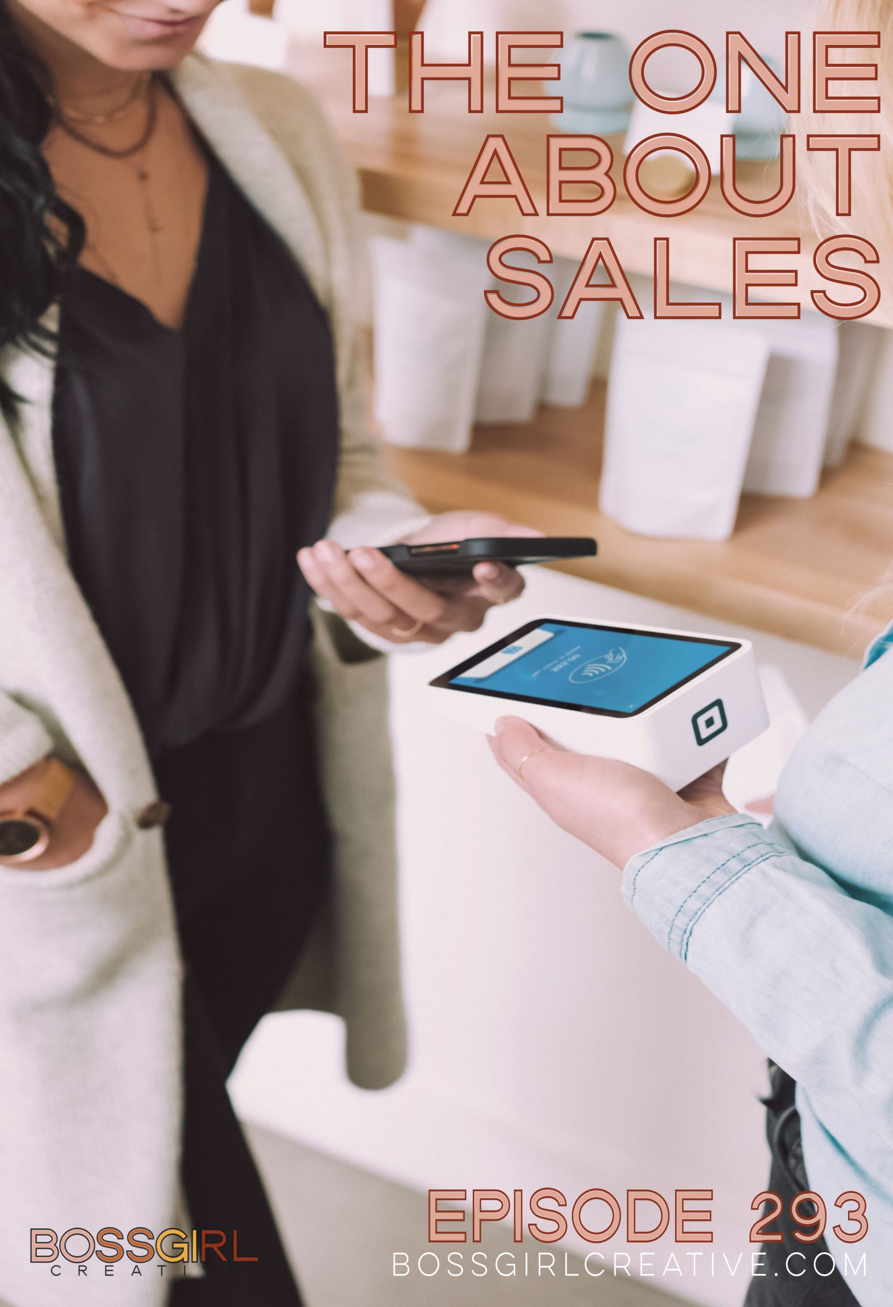 BGC Episode 293 - The One About Sales