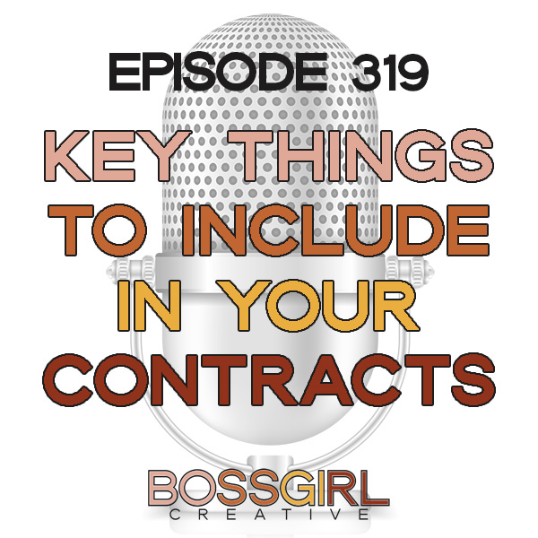 BGC Ep 319 - Make Sure To Include These Key Things in Your Contracts