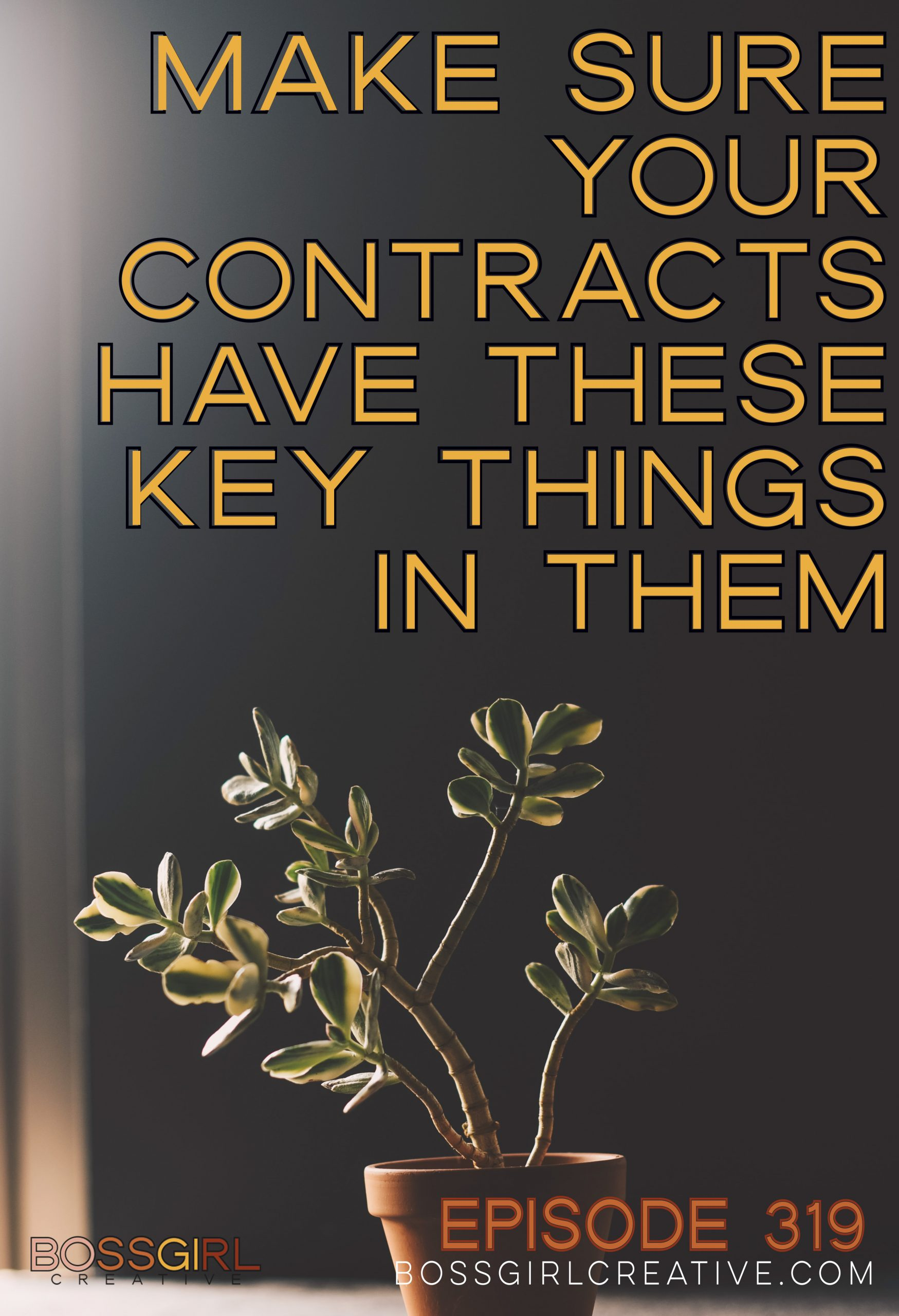 BGC Episode 319 - Make Sure Your Contracts Have These Key Things In Them