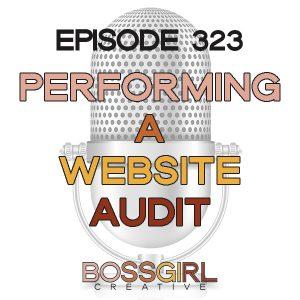 BGC Episode 323 - Performing a Website Audit